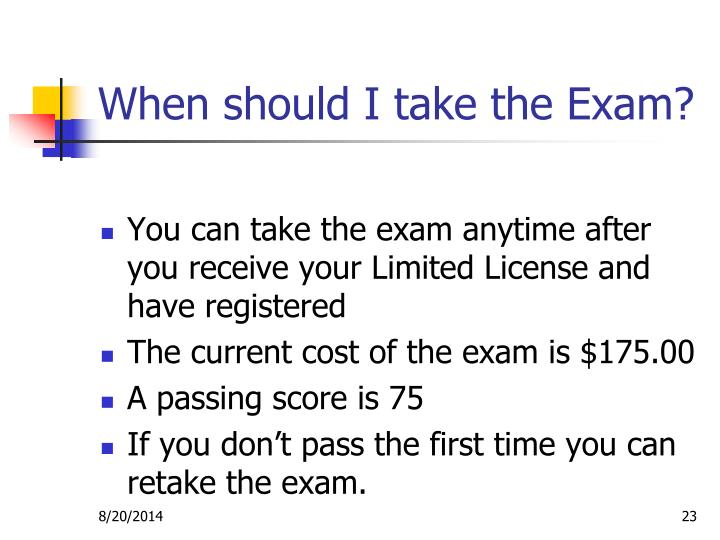 When should I take the Exam?