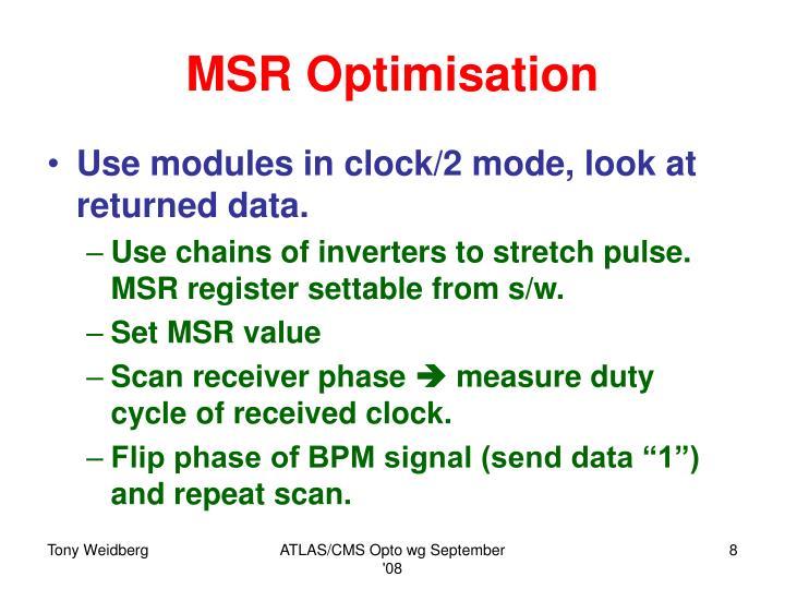 MSR Optimisation