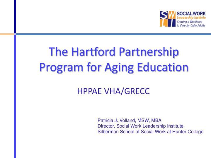 The hartford partnership program for aging education