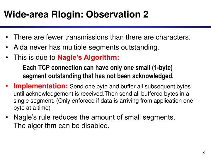 Wide-area Rlogin: Observation 2