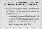 3 time constraints of the reconfigurable controller