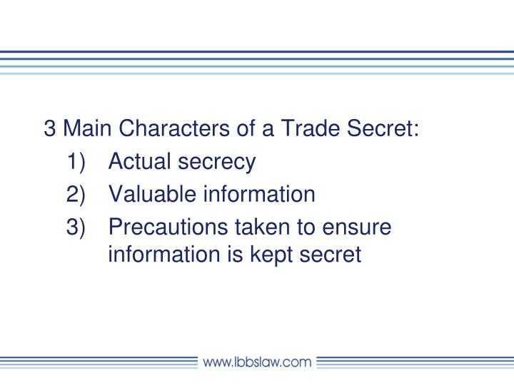 3 Main Characters of a Trade Secret: