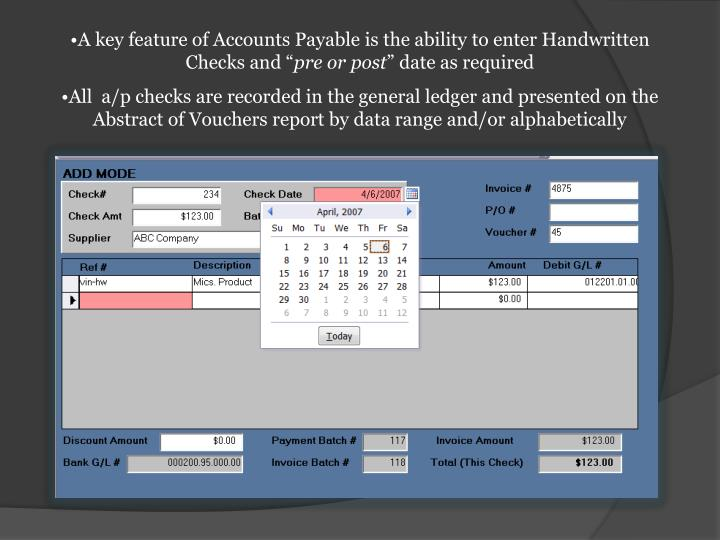 """A key feature of Accounts Payable is the ability to enter Handwritten Checks and """""""