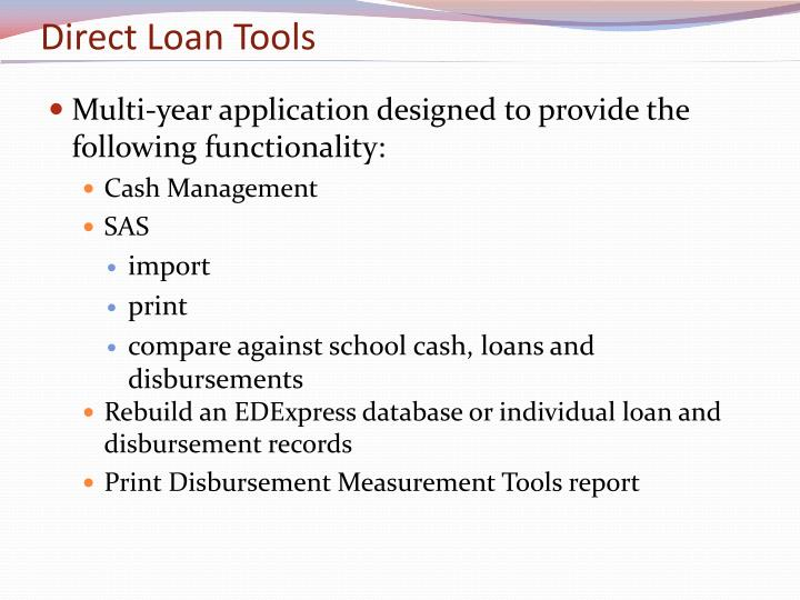 Direct Loan Tools