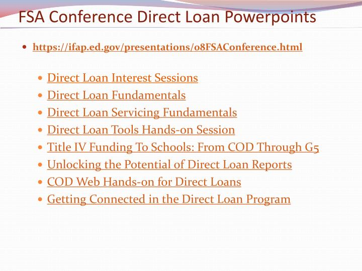 FSA Conference Direct Loan Powerpoints