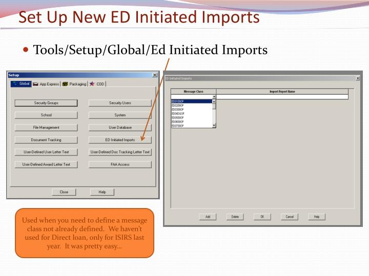 Set Up New ED Initiated Imports