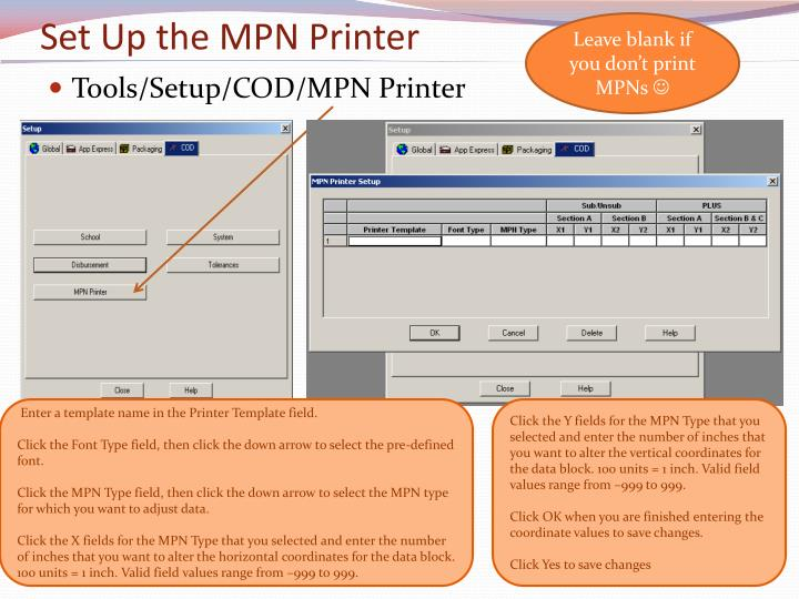 Set Up the MPN Printer