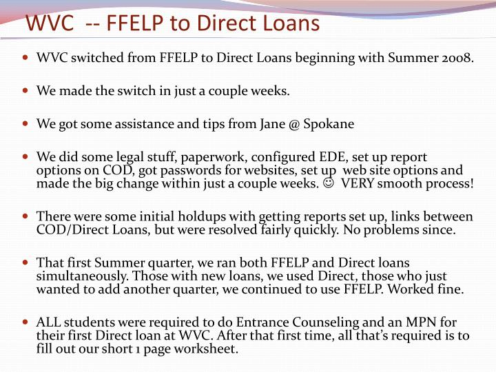 WVC  -- FFELP to Direct Loans