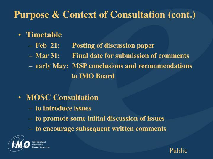 Purpose & Context of Consultation (cont.)