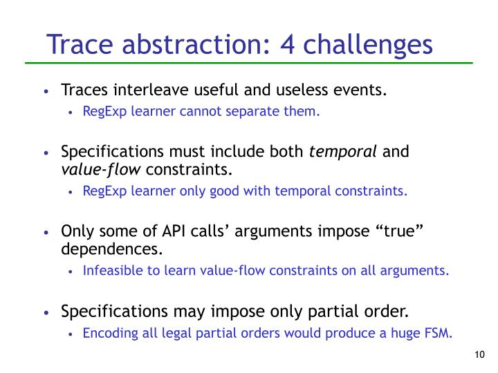 Trace abstraction: 4 challenges