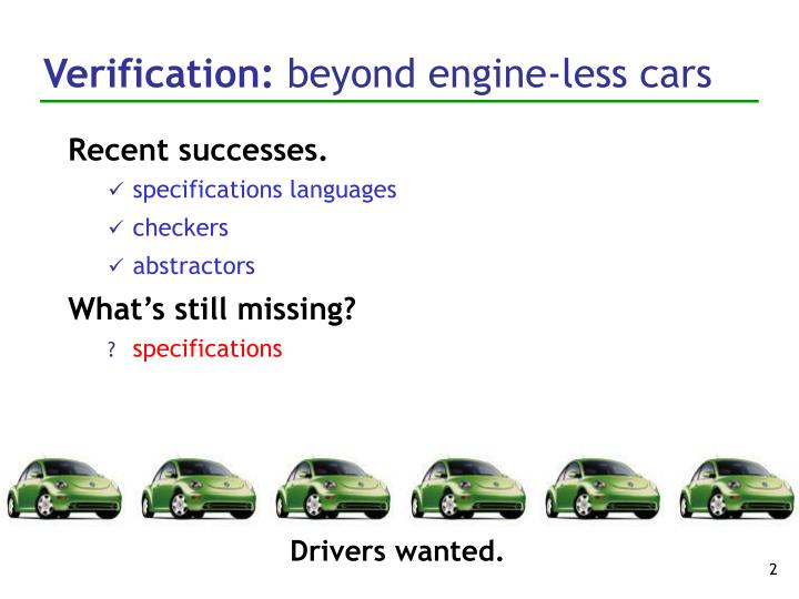 Verification beyond engine less cars