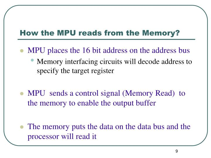 How the MPU reads from the Memory?