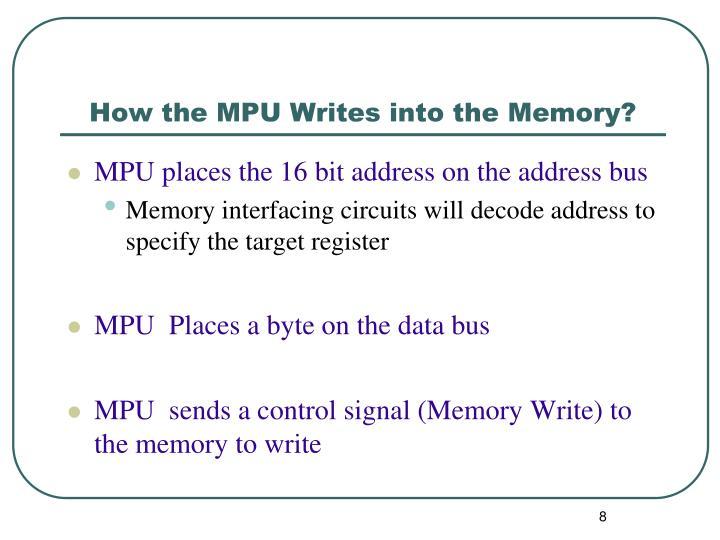 How the MPU Writes into the Memory?