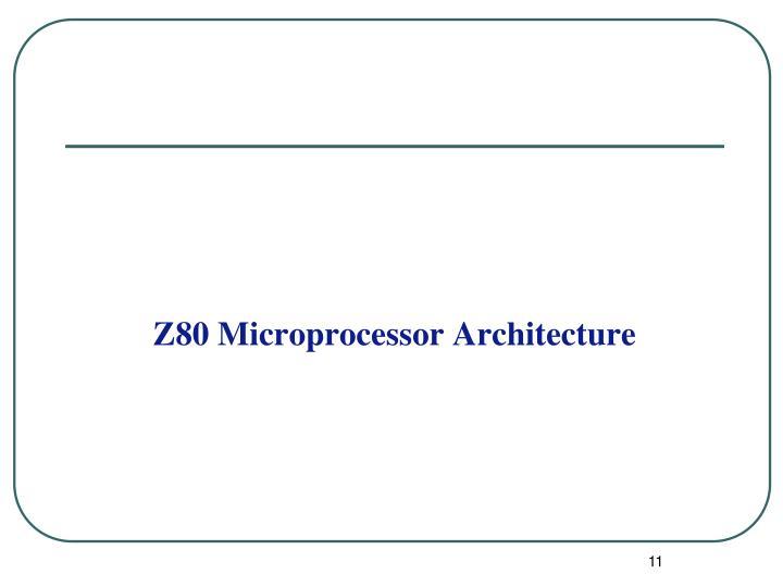 Z80 Microprocessor Architecture