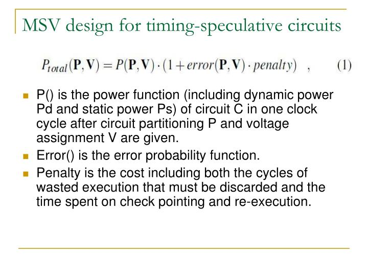 MSV design for timing-speculative circuits