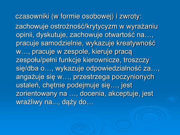 czasowniki (wformie osobowej) i zwroty: