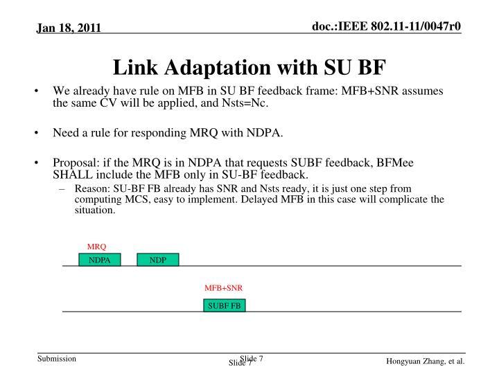 Link Adaptation with SU BF