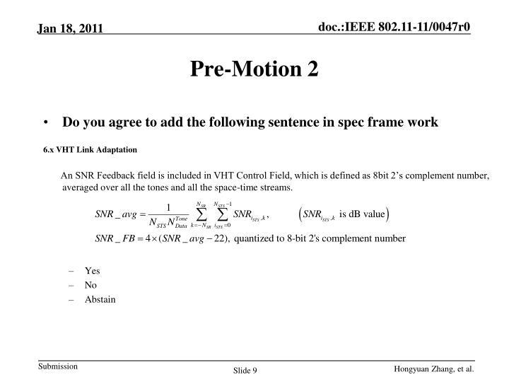 Pre-Motion 2