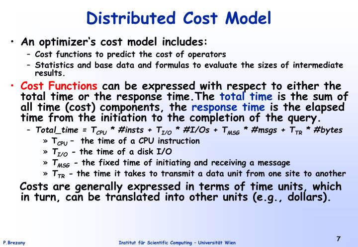 An optimizer's cost model includes: