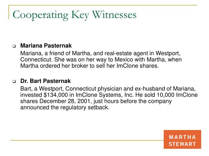 Cooperating Key Witnesses