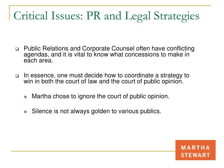 Critical Issues: PR and Legal Strategies