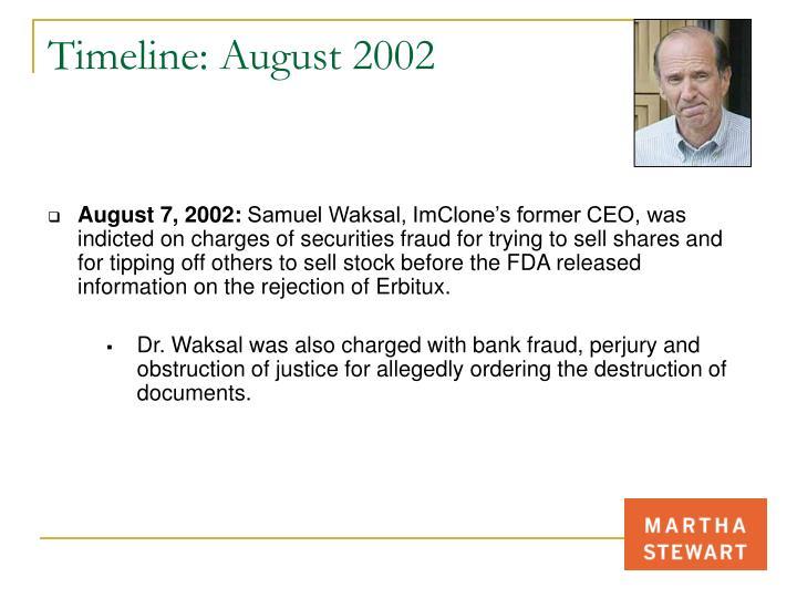 Timeline: August 2002