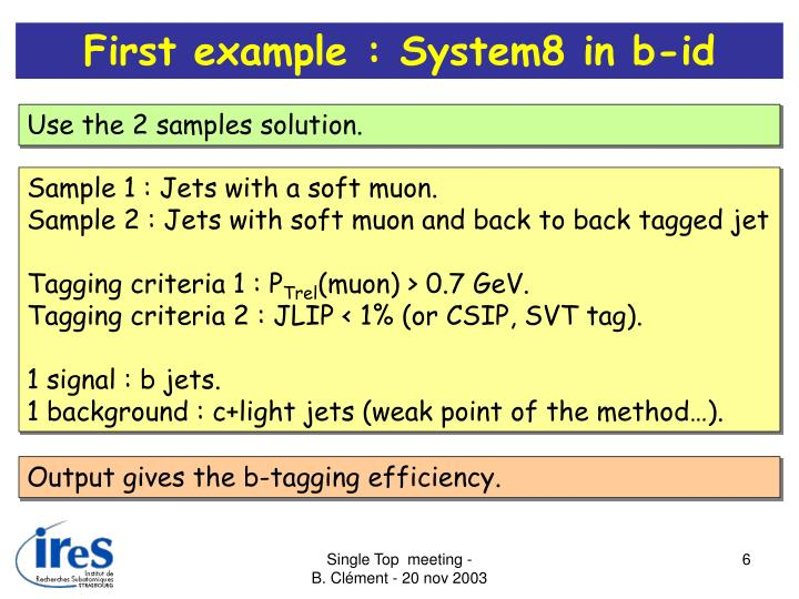 First example : System8 in b-id
