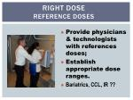 right dose reference doses