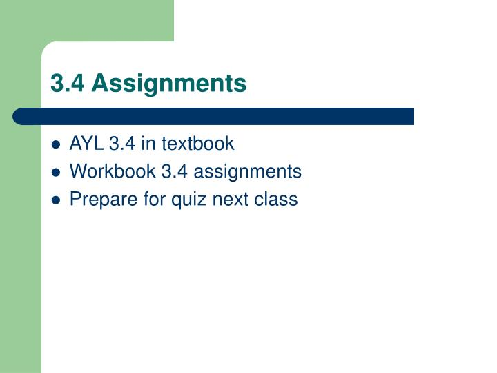 3.4 Assignments