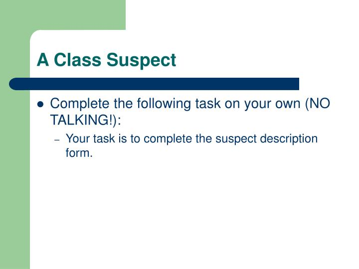 A Class Suspect
