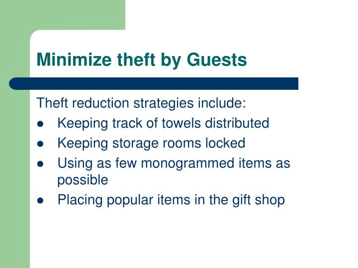 Minimize theft by Guests