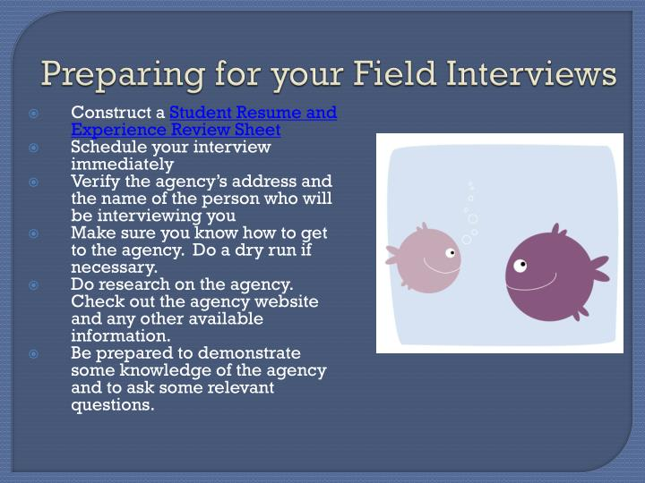 Preparing for your Field Interviews