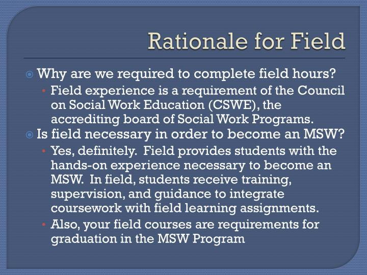 Rationale for Field