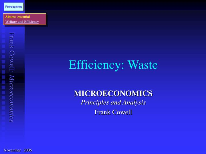 Efficiency waste