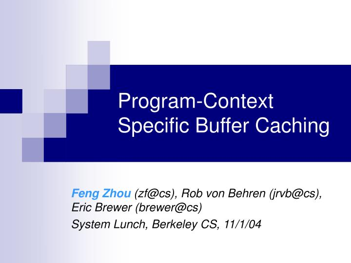 program context specific buffer caching