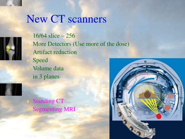 New CT scanners