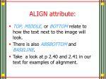 align attribute1