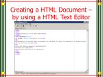 creating a html document by using a html text editor