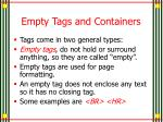 empty tags and containers