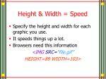 height width speed