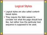 logical styles