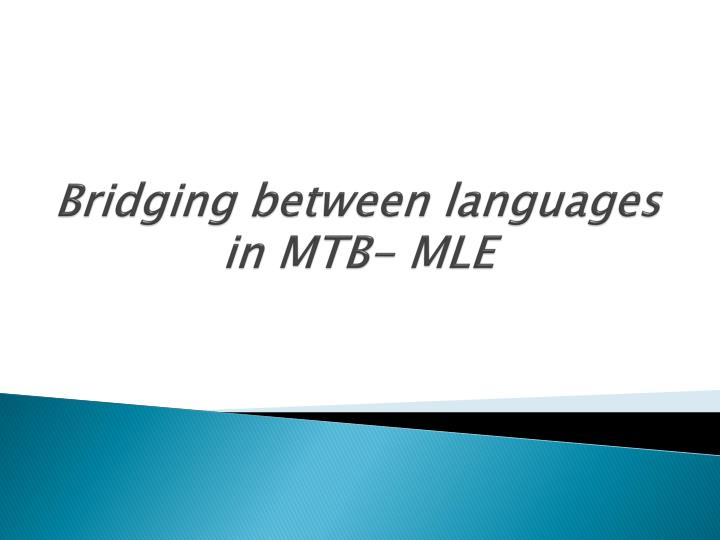 Bridging between languages in