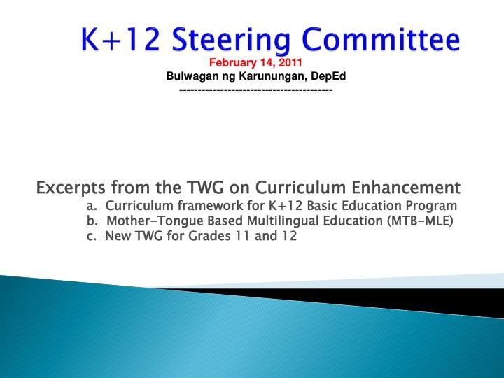 K 12 steering committee