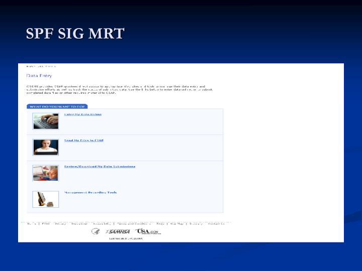 SPF SIG MRT
