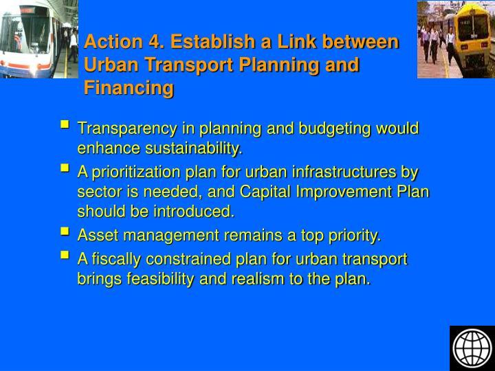 Action 4. Establish a Link between Urban Transport Planning and Financing