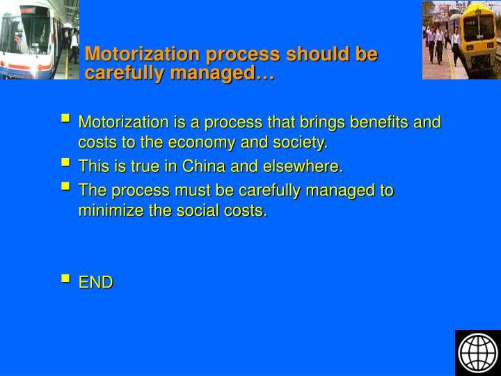 Motorization process should be carefully managed