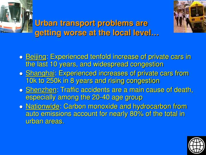 Urban transport problems are getting worse at the local level