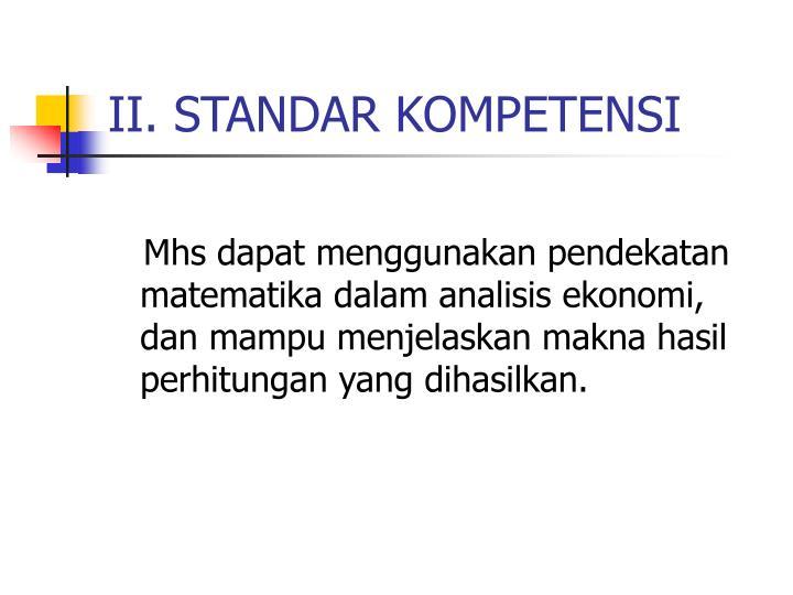 II. STANDAR KOMPETENSI