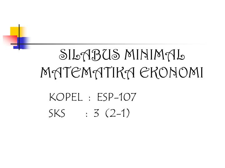Silabus minimal matematika ekonomi