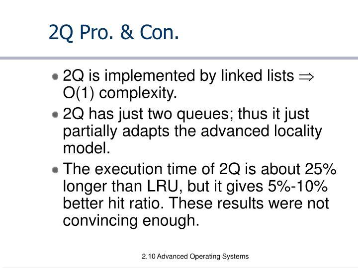 2Q Pro. & Con.